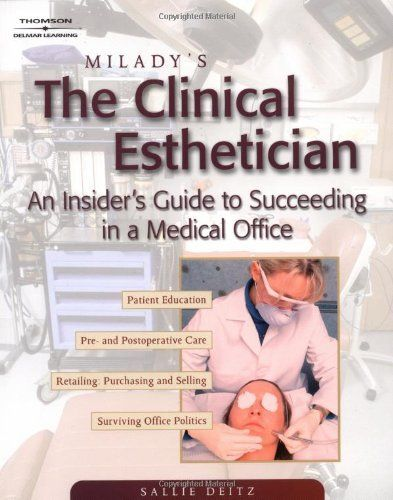 Milady's The Clinical Esthetician: An Insiders Guide to Succeeding in a Medical Office by Sallie Dietz. $98.81. Publisher: Milady; 1 edition (July 16, 2003). Publication: July 16, 2003. Edition - 1