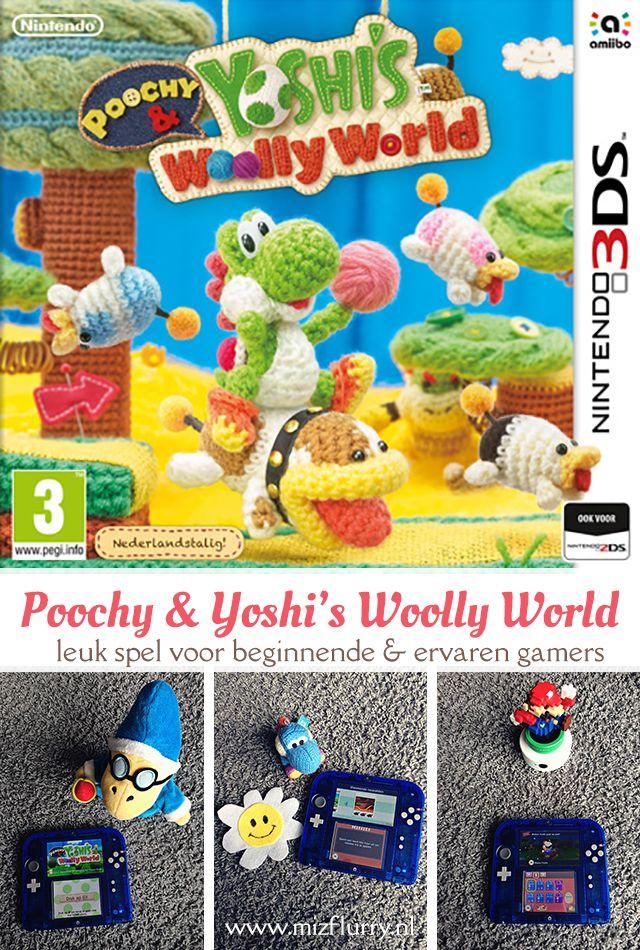 Een uitgebreide review over Poochy & Yoshi's Woolly World, oa vergelijking Wii U- en 3DS-versie en geschiktheid jonge spelers.