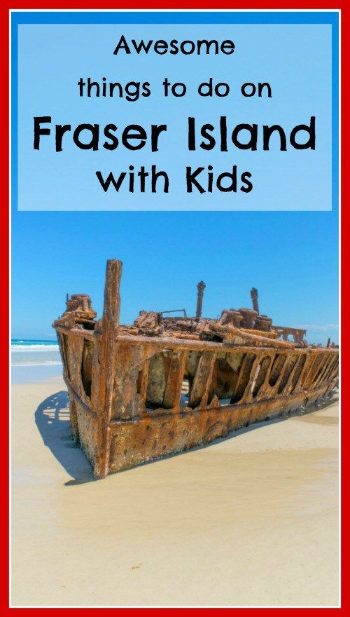 Things to do on Fraser Island with kids! #fraserisland #frasercoast