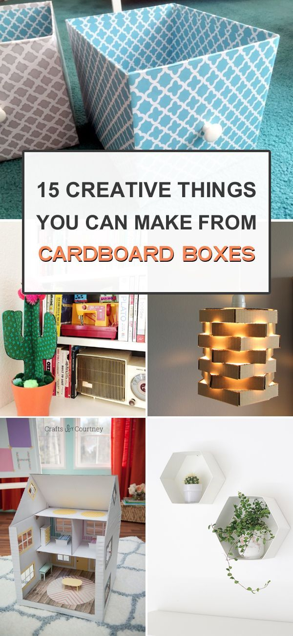 15 Creative Things You Can Make From Cardboard Boxes Cardboard