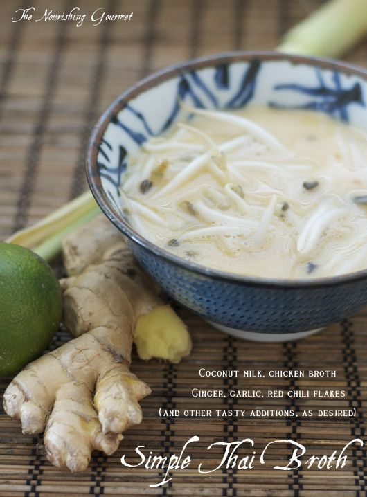 Recipe: Simple Thai Broth (oh-so-soothing-&-delicious) - This flavorful broth is easy to make, and perfect for a cold winter night, or when under the weather. Yum! -- The Nourishing Gourmet
