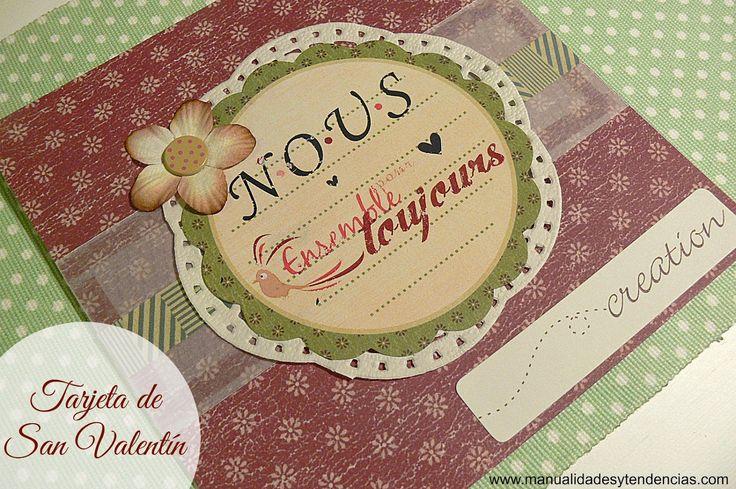 Manualidades y tendencias: Scrapbooking: Tarjeta de San Valentín / Valentine'...