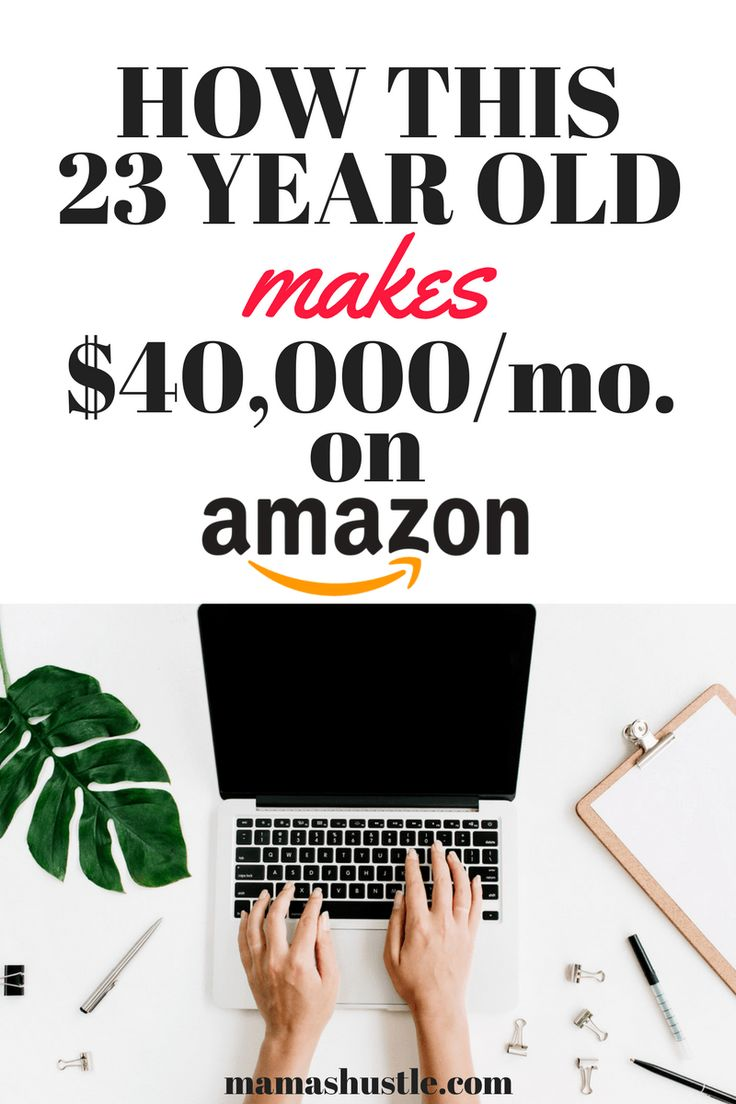 How This 23 Year Old Makes $40,000/month with Amazon