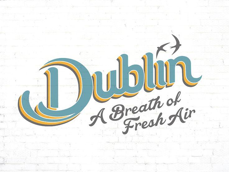 A CAMPAIGN FOR DUBLIN — Think & Son