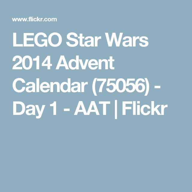 LEGO Star Wars 2014 Advent Calendar (75056) - Day 1 - AAT | Flickr