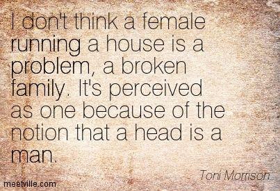 Quotation-Toni-Morrison-running-problem-feminism-family-man-Meetville-Quotes-77675.jpg (403×275)