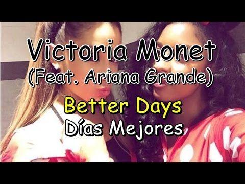 Victoria Monet-Better Days (Ft. Ariana Grande) (Ingles/Español)
