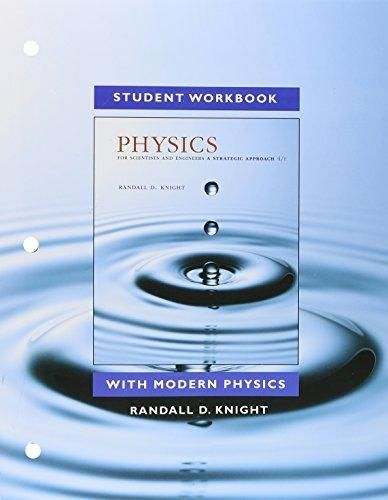 Physics C Concept Questions! Look for older editions used for low $.    Student Workbook for Physics for Scientists and Engineers: A Strategic Approach with Modern Physics