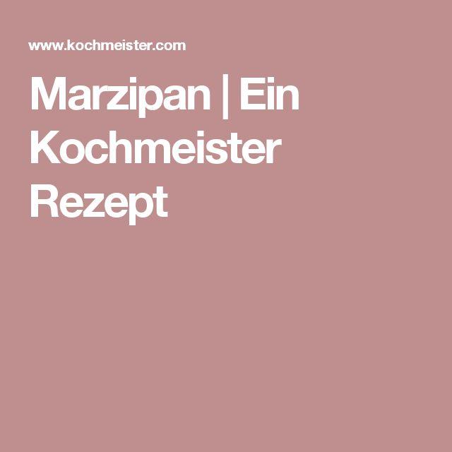 Marzipan | Ein Kochmeister Rezept