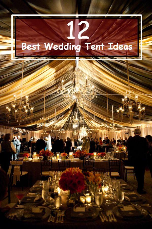 12 Best Wedding Tent Ideas Weddingideasbyyou 2014 03
