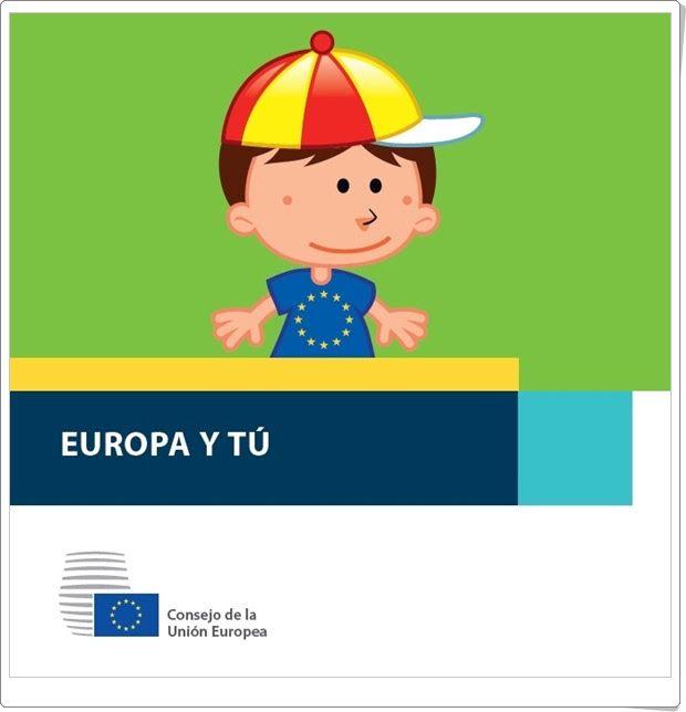 """Día de Europa, 9 de mayo: """"Europa y tú"""" (Cuaderno de la Unión Europea)"""