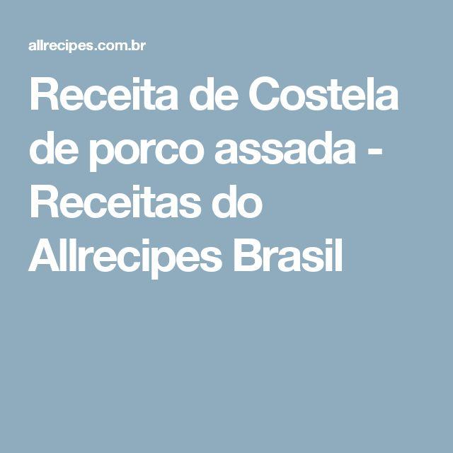 Receita de Costela de porco assada - Receitas do Allrecipes Brasil