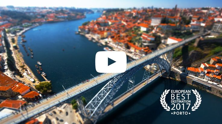 Porto - European Best Destination 2017 Official Video