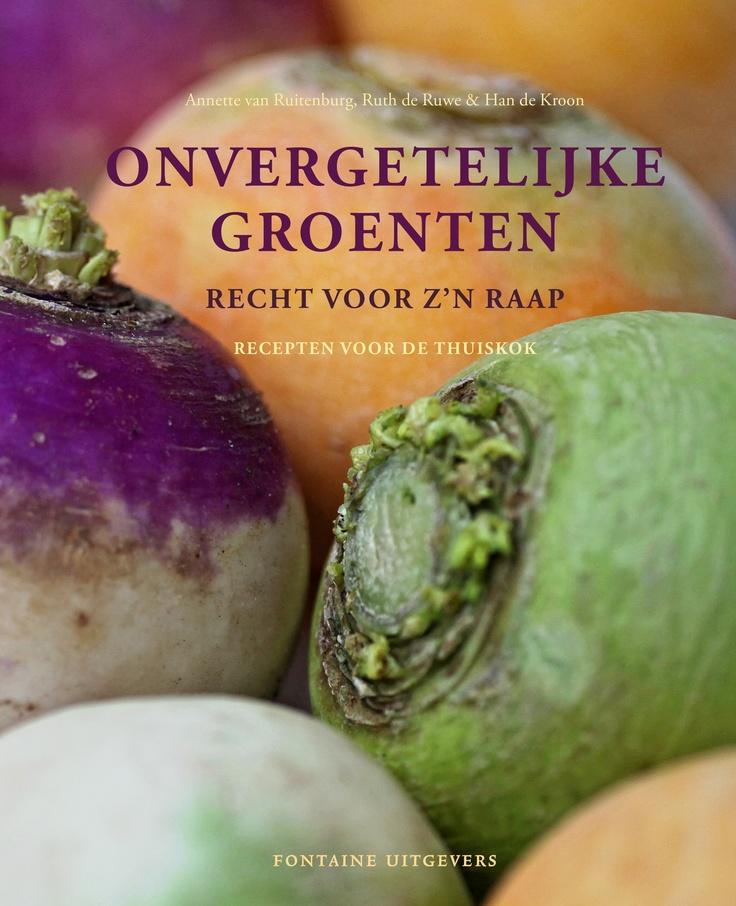 Onvergetelijke groenten - recht voor z'n raap is het vervolg op het succesvolle kookboek 'Onvergetelijke groenten' van Annette van Ruitenburg, Ruth de Ruwe & Han de Kroon.