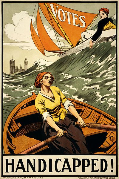 """c. 1910 - 1919. """"Handicapped!"""" Propaganda poster for the Artists' Suffrage League shows a woman in a rowboat, struggling in high waves, while a man relaxes on a sailboat with a sail labeled """"votes"""". Westminster Palace can be seen in the background."""