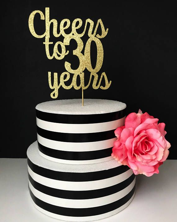 Gold 30th birthday Cake Topper Cheers to 30 years 30th