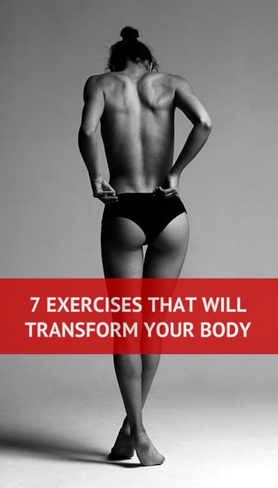 7 effective exercises that will transform your body. #fitness