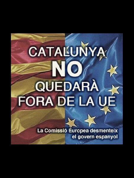 La Comissió Europea ho desmenteix. Catalunya NO quedarà fora de la UE