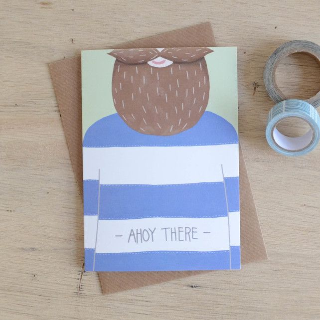 Ahoy There Sailor Greetings Card £2.95