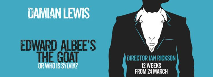 The Goat, Or Who Is Sylvia tickets from £17.50, starring Damian Lewis. An impossible love affair by Edward Albee unfolds at the Theatre Royal Haymarket from March 2017. London Theatre | The Goat tickets