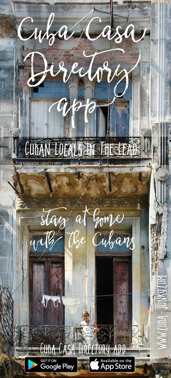 Stay at home with the Cubans - Cuban locals in the lead - Cuba Casa Directory app - available for iPhone and android - http://www.cuba-junky.com/cuba/apps.html