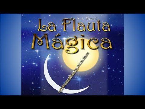 Mozart - La Flauta Mágica [Subtítulos Español] - YouTube