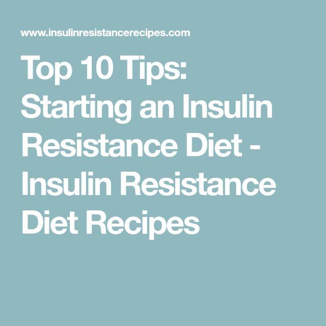 Top 10 Tips: Starting an Insulin Resistance Diet - Insulin Resistance Diet Recipes