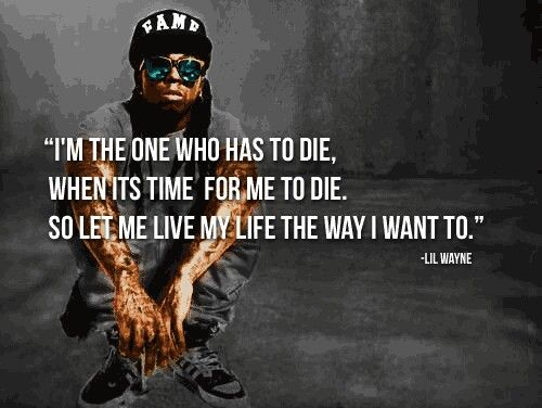Quotes Lil Wayne 1000+ images ab...