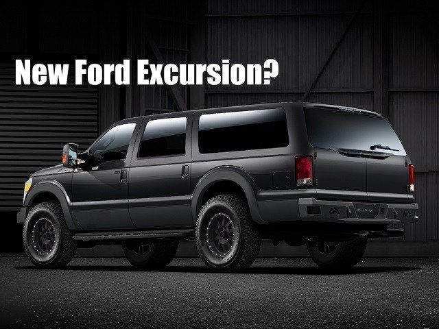 Would You Buy A 2020 Ford Excursion If They Decide To Build It