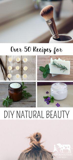 50+ Recipes for DIY Natural Beauty