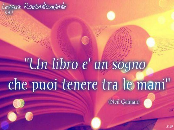 Buona #GiornataMondialeDelLibro da Leggere Romanticamente! http://www.leggereromanticamente.com/  Libri Leggere Citazioni Booklovers