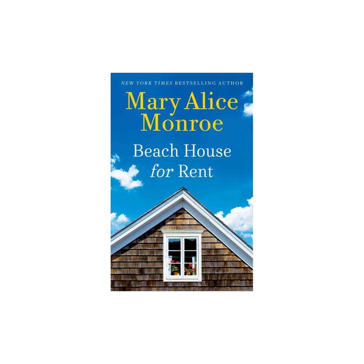 Beach House for Rent (Hardcover) (Mary Alice Monroe)