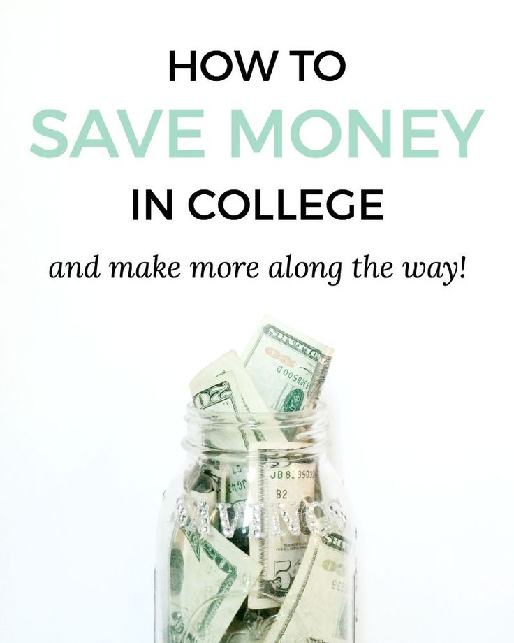 10 Tips for Saving Money in College