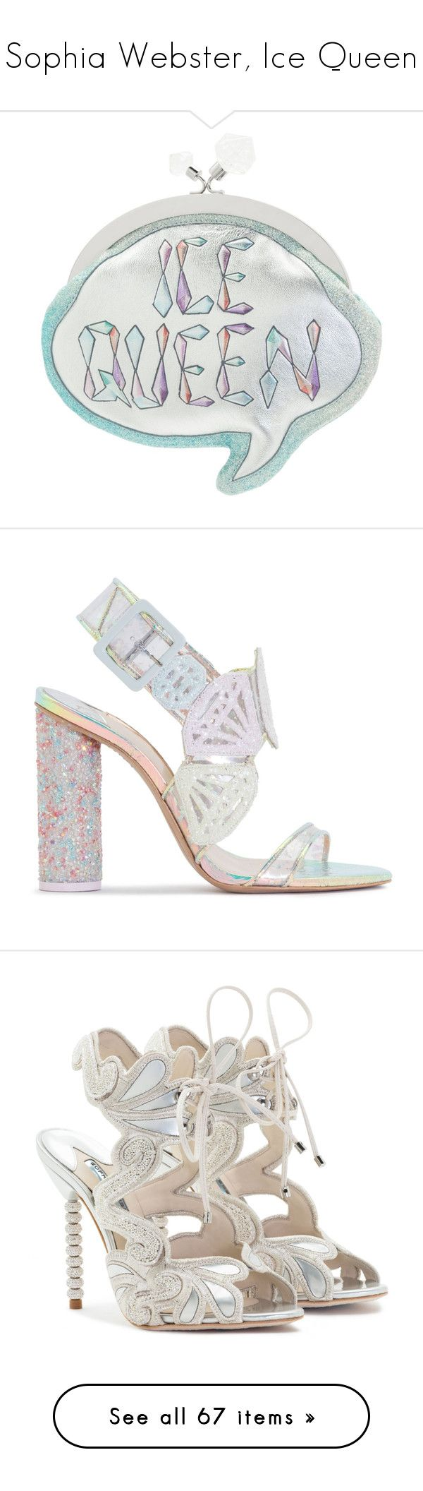 """""""Sophia Webster, Ice Queen"""" by haikuandkysses ❤ liked on Polyvore featuring shoes, sandals, crystal embellished sandals, glitter shoes, bright colored shoes, polish shoes, gem shoes, ivory sandals, beaded sandals and embroidered shoes"""