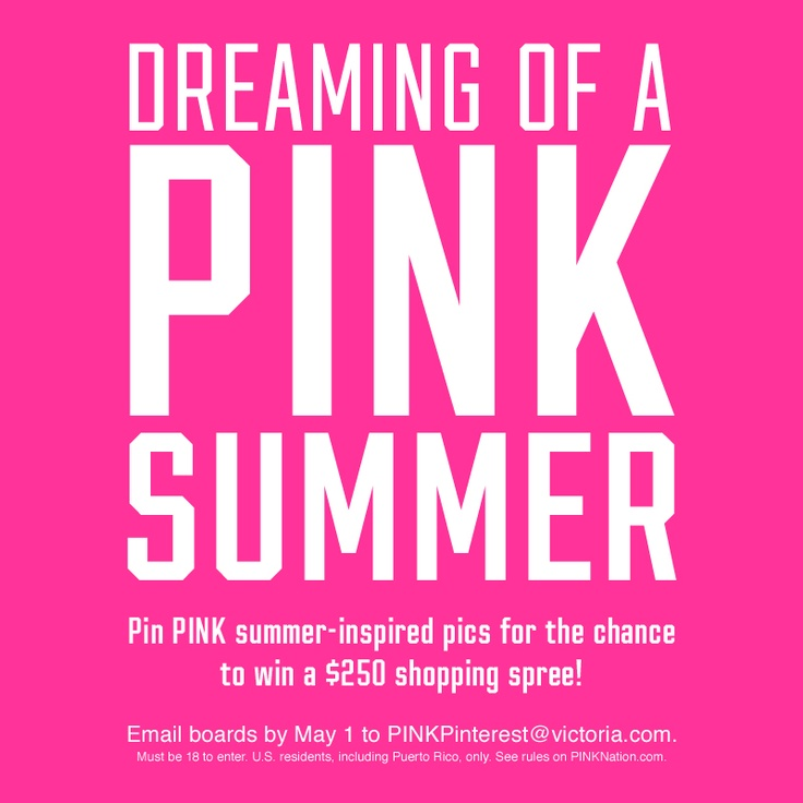 Dreaming Of A PINK Summer, Victoria's Secret Pink contest!!