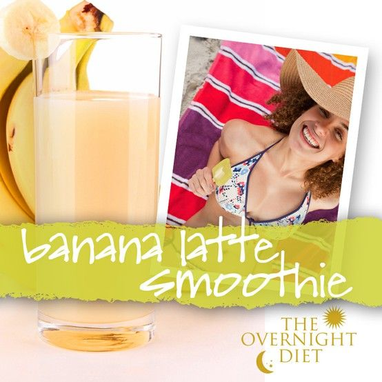 The Overnight Diet Banana Latte Smoothie Recipe  - 1 sachet of Physicians Protein Smoothies-Base Mix, or mix of whey and casein protein powder containing approx. 20 grams protein- 1 cup fat-free milk - 3/4 cup strong black coffee (decaf is OK) - 2 sliced bananas- 1 cup ice cubes Blend, enjoy, and lose weight!  More Physicians Protein Smoothies at www.OvernightDiet.org