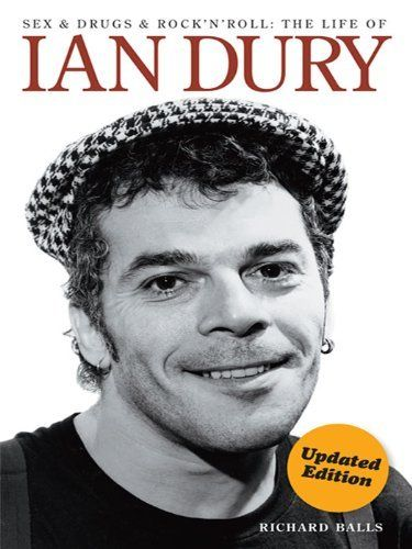 Ian Dury: Sex & Drugs & Rock 'N' Roll by Richard Balls. $9.07. 356 pages. Publisher: Omnibus Press; 3rd Revised edition edition (September 23, 2011). Author: Richard Balls