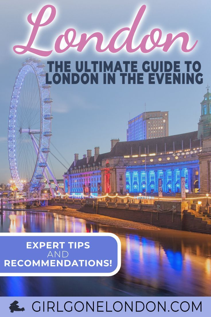 9 Brilliant Things to Do in London at Night (Recommendations + Photos!)   Things  to do in london, London night, London