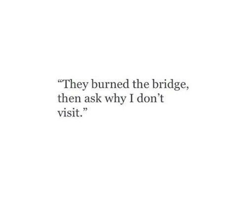 alone, bridge, burned, fake, friends