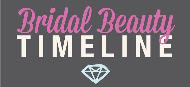 Bridal Beauty Timeline   B R I T T A N Y K I M M E L L