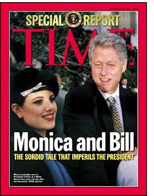 "The Clinton-Lewinsky Affair: A story covering the whole sordid ""relation.""  Bill Clinton and Monica Lewinsky on the cover of Time magazine"