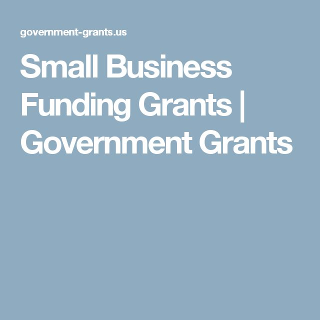 Small Business Funding Grants | Government Grants