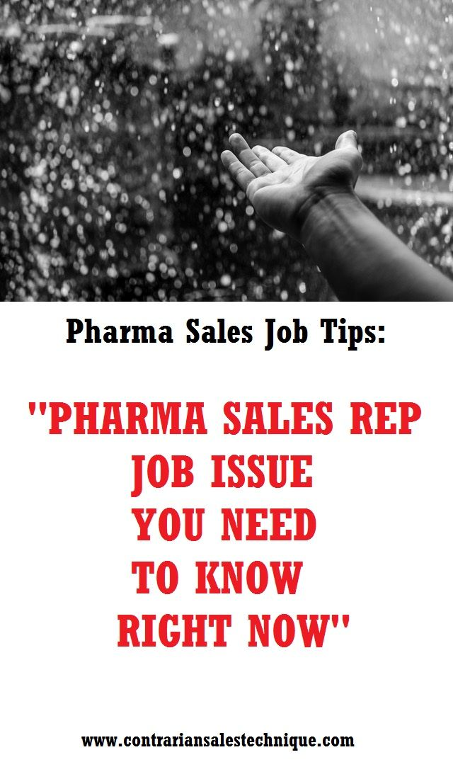 Pharma Sales Rep Job Issue You Need To Know Right Now