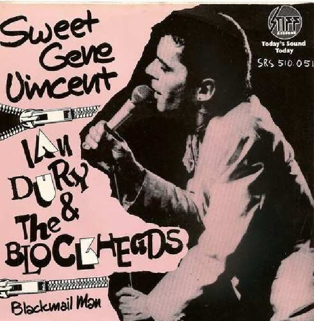 "Ian Dury & The Blockheads - Sweet Gene Vincent [1977, Stiff Records SRS 510.051│Netherlands] - 7""/45 vinyl record"