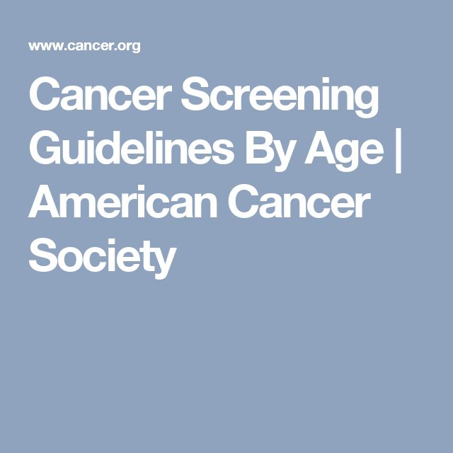 Cancer Screening Guidelines By Age   American Cancer Society