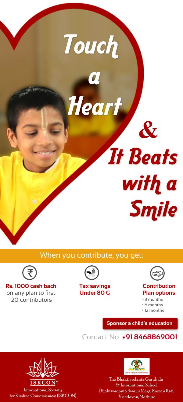 ISKCON needs your support! Contribute for a child's education. Click here for more details http://newbgis.org/donate.html +91- 8468869001