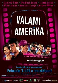 Valami Amerika  ( 2002 )
