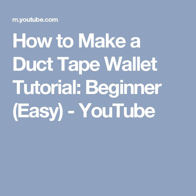 How to Make a Duct Tape Wallet Tutorial: Beginner (Easy) - YouTube