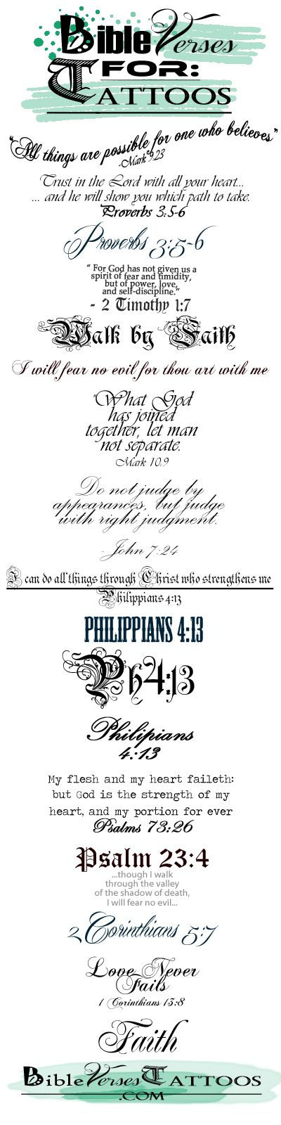 BiBLE VERSE TATTOOS - Download (Repin) the Best Bible Verses for Tattoos from: www.BibleVersesTattoos.com and Bring them to Your tattoo artist... it's the Easiest way to explain what type of tattoo you wanna get.. #bibleversetattoos #bibleversestattoos #bibletattoos
