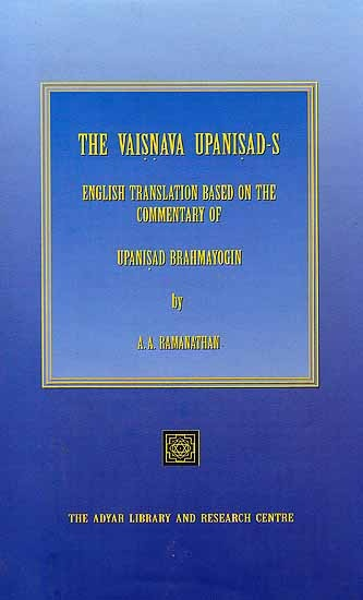 The fourteen Upanisad-s published by us as The Vaisnava Upanisad-s are found in the list of 108 Upanisad-s in the Muktikopanisad. The Vaisnava Upanisad-s generally belong to the Tantra school advocating worship of the various aspects of Visnu as Narasimha, Rama, Krsna using mantra-s, and tantra (gestural worship) Ref: http://www.exoticindiaart.com/book/details/vaisnava-upanisad-s-english-translation-based-on-commentary-of-upanisad-brahmayogin-english-translation-only-IHJ019/